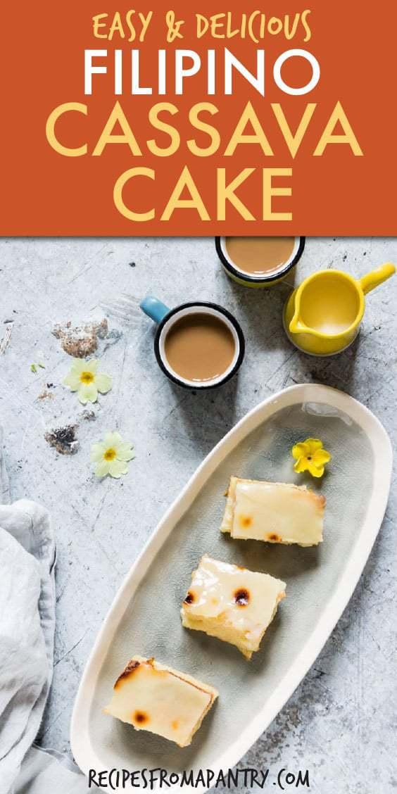 FILIPINO CASSAVA CAKE