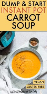 DUMP AND START INSTANT POT CARROT SOUP