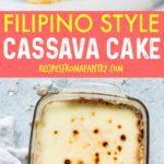 FILIPINO STYLE CASSAVA CAKE