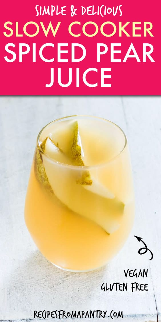 SLOW COOKER SPICED PEAR JUICE