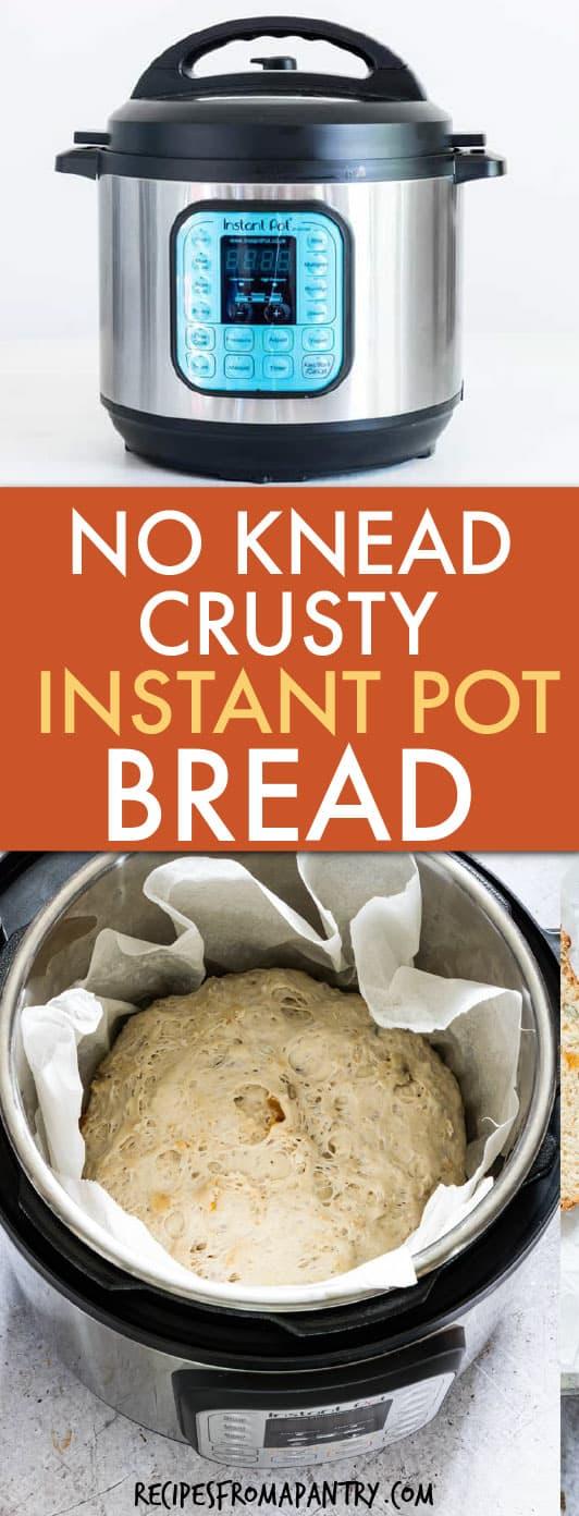 NO KNEAD INSTANT POT CRUSTY BREAD