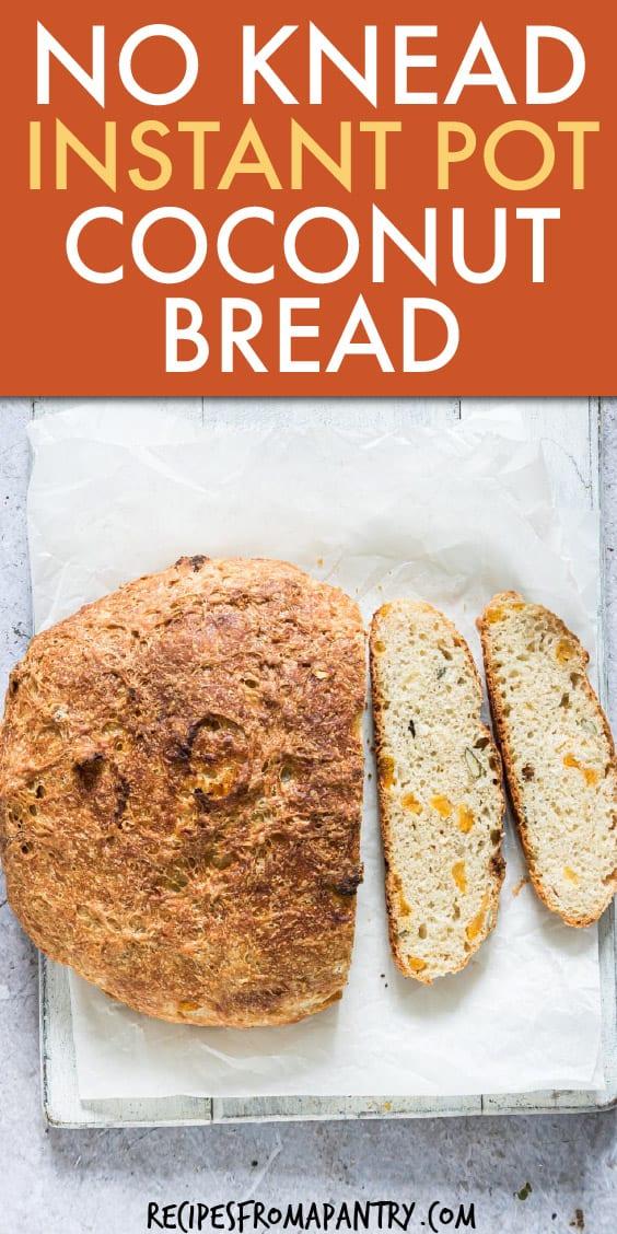 NO KNEAD INSTANT POT COCONUT BREAD