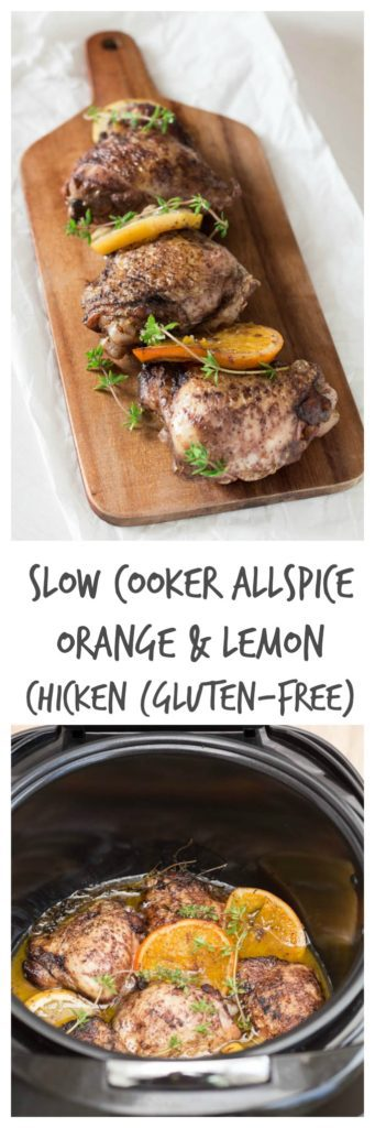 Slow Cooker Allspice, Orange and Lemon Chicken | Recipe From A Pantry