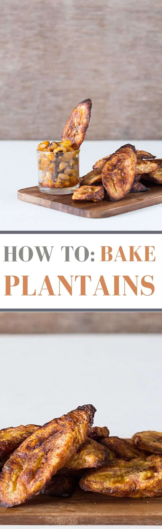 How To- Bake Plantains