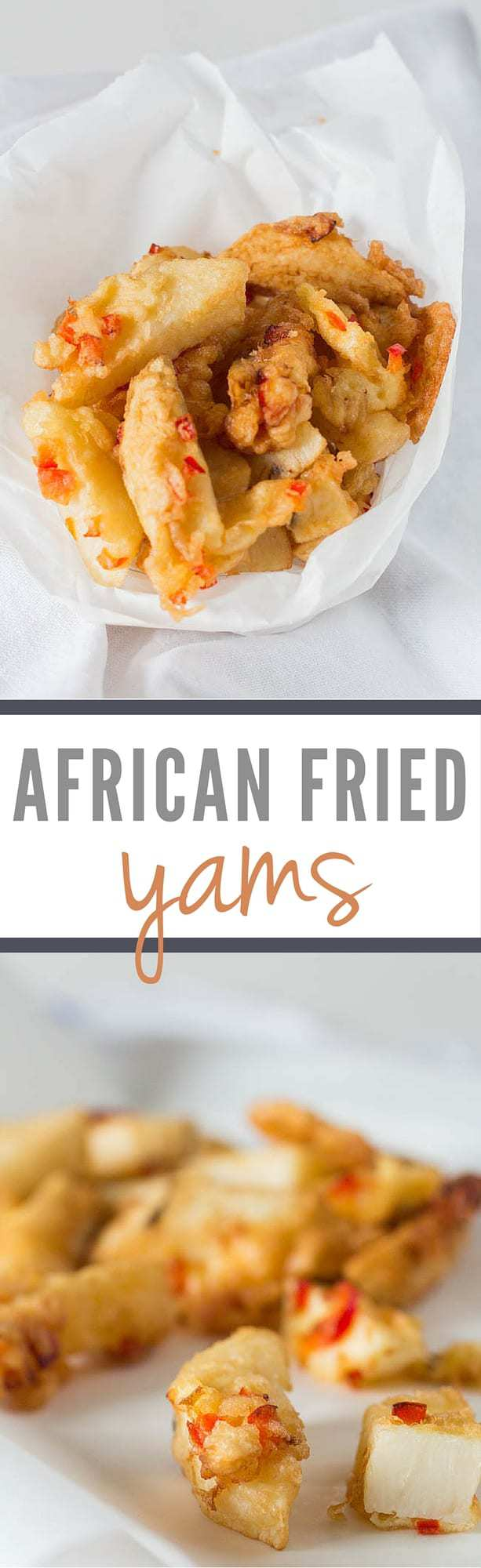 How to Cook African Yam Fries - Sierra Leone Flavours