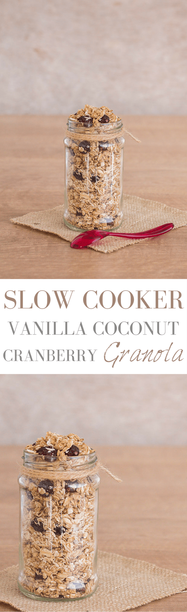 Slow Cooker Vanilla Coconut Cranberry Granola | Recipes From A Pantry