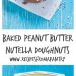 Baked Peanut butter Nutella Doughnuts | Recipes From A Pantry