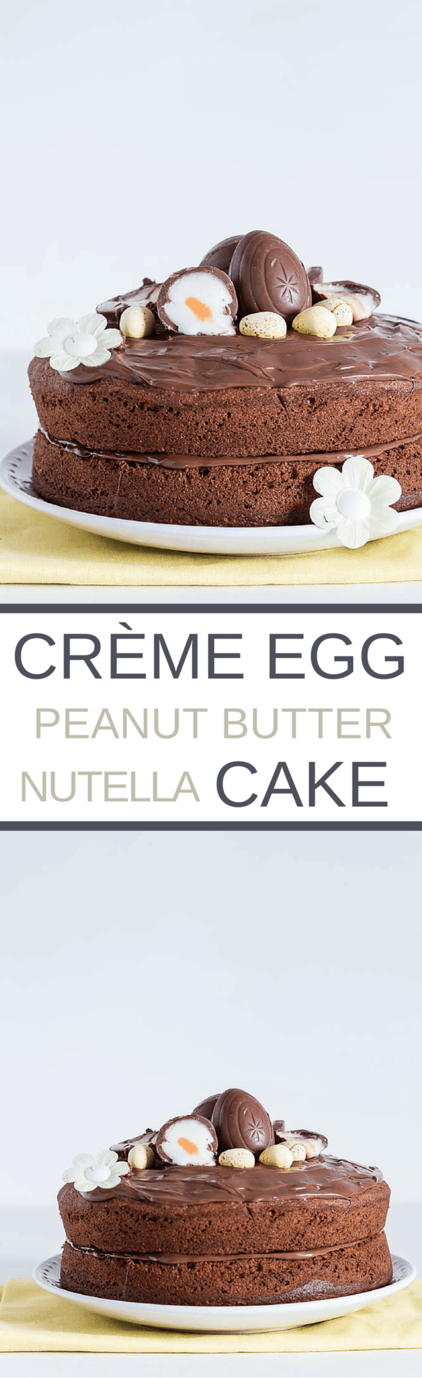Creme Egg Peanut Butter And Nutella Cake | Recipes From A Pantry