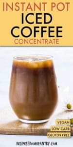 INSTANT POT ICED COFFEE CONCENTRATE