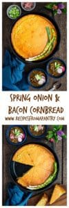 Spring Onion and Bacon Cornbread | Recipes From A Pantry