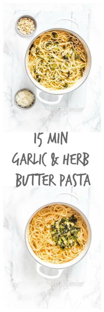 15 min garlic and herb butter pasta | Recipes From A Pantry