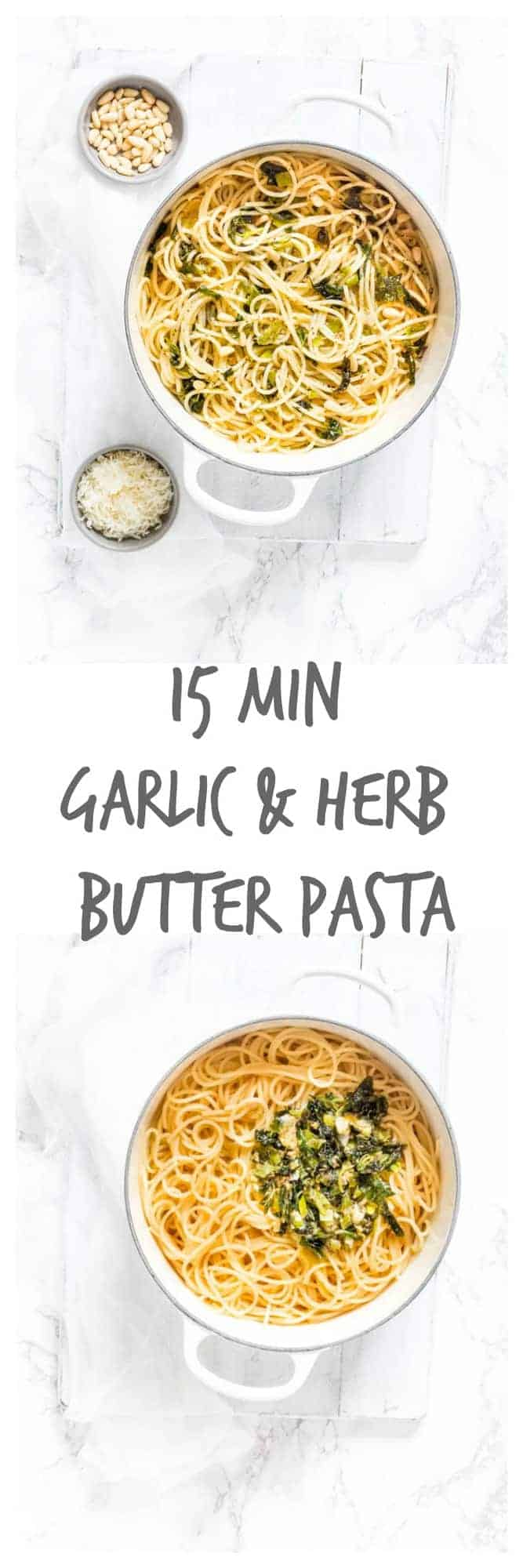 15 Min Garlic and Herb Butter Pasta - Recipes From A Pantry