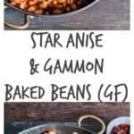 Autumn comfort food recipe : star anise and gammon baked beans | Recipes From A Pantry