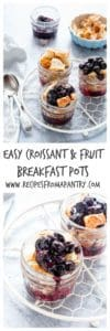 Easy Croissant And Fruit Breakfast Pots | Recipes From A Pantry