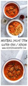 Meatball jollof stew collage