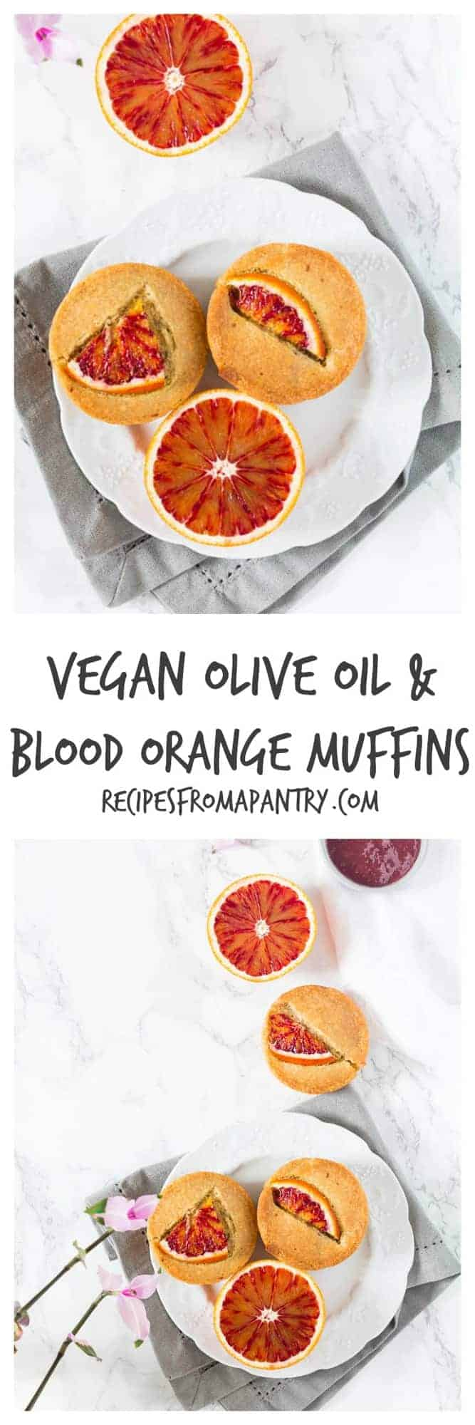 Vegan Olive Oil And Blood Orange Muffins   Recipes From A Pantry