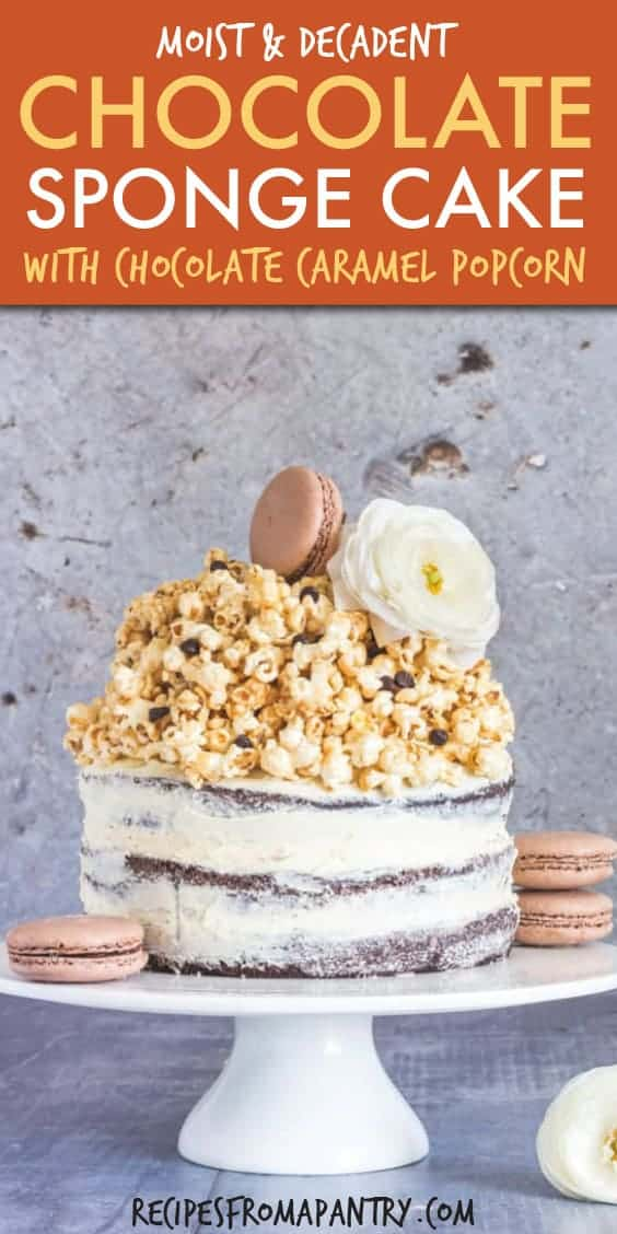 CHOCOLATE SPONGE CAKE WITH CHOCOLATE CARAMEL POPCORN