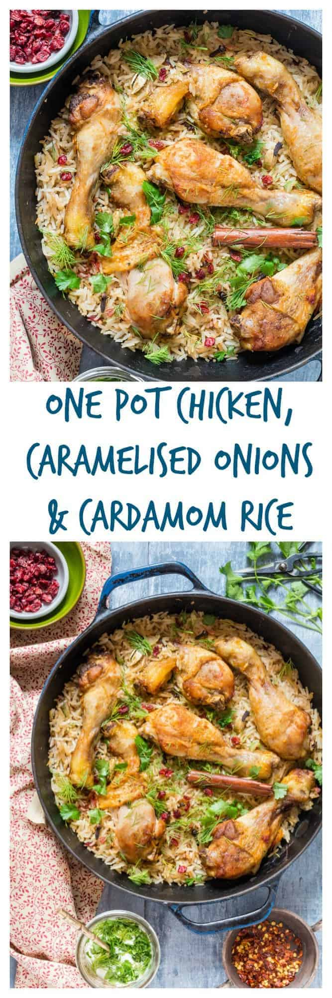 One Pot Chicken With Caramelized Onions, Cardamom And Barberry Rice | Recipes From A Pantry