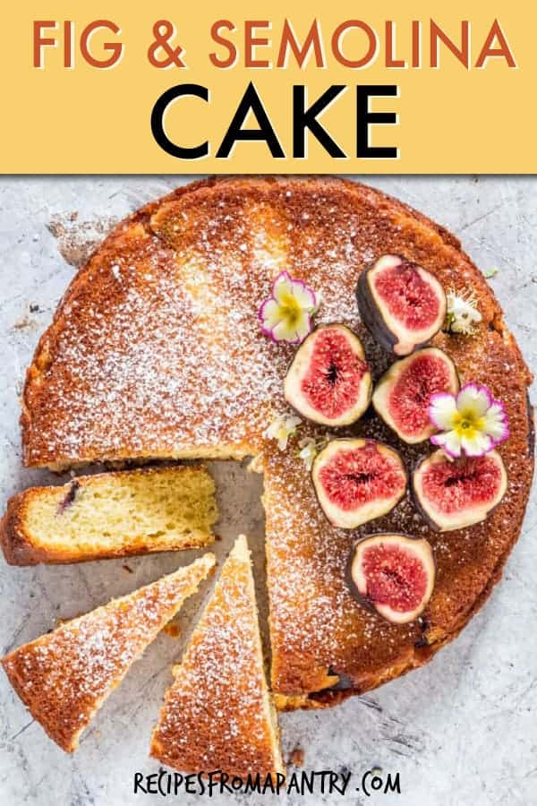 FIG SEMOLINA CAKE
