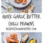 These quick garlic butter chilli prawns are made with 7 ingredients – garlic, butter, olive oil, chilli, coriander spring onions and prawns. | recipesfromapantry.com