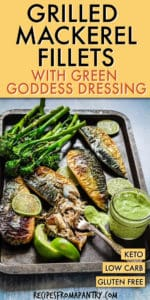 GRILLED MACKEREL FILLETS WITH GREEN GODDESS DRESSING