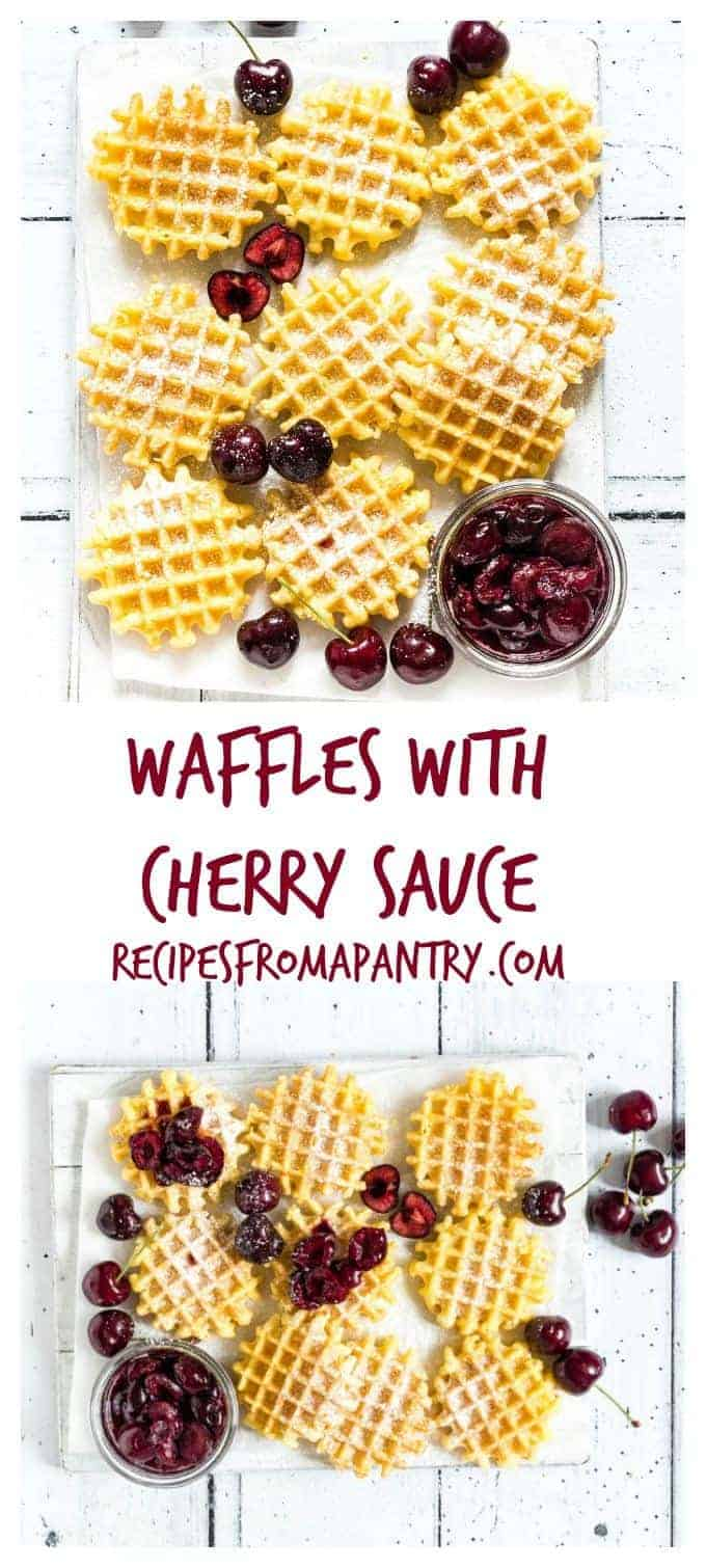 You must make these waffles with cherry sauce recipe. The cherry sauce is made with 3 ingredients cherries, maple syrup and water. Recipesfromapantry.com