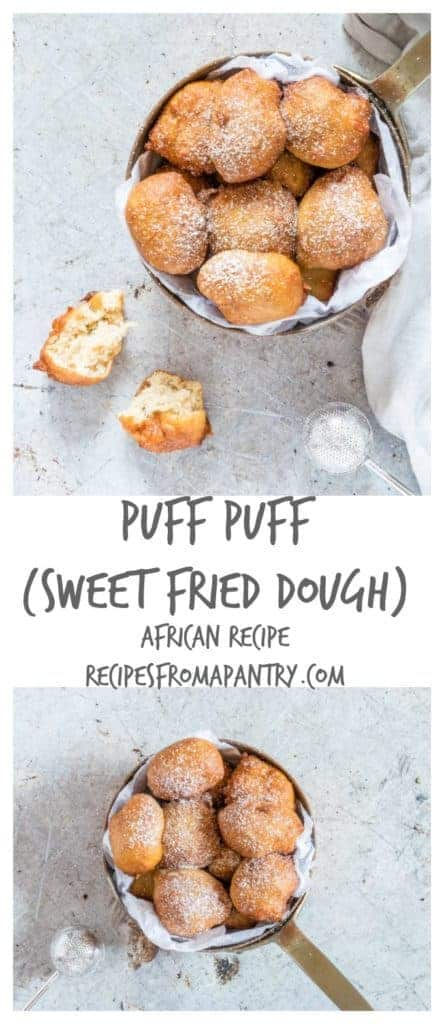 Puff puff collage aka deep fried dough is a traditional African snack. Sweet, fluffy golden brown Nigerian puff puff recipe. recipesfromapantry.com #puffpuff #africanrecipe