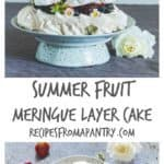 The easiest ever summer fruit meringue layer cake that takes only 10 mins to make. Stunning and delicious. Recipesfromapantry.com
