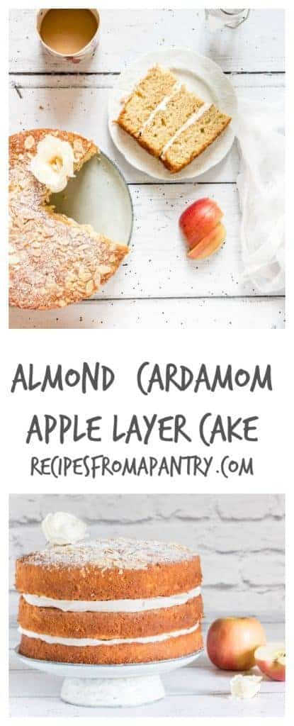 Almond Cardamom Apple Layer Cake - Recipes From A Pantry