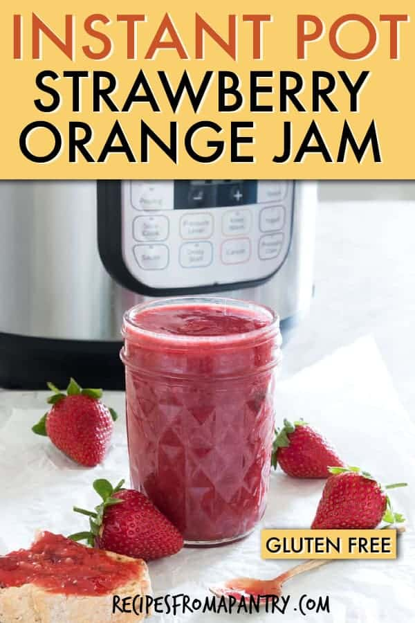 INSTANT POT STRAWBERRY ORANGE JAM