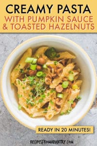 creamy pasta with pumpkin sauce and hazelnuts