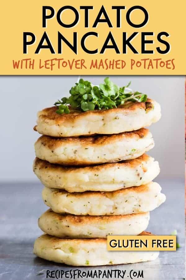 Potato Pancakes with Leftover Mashed Potatoes is a good use of your leftover mashed potatoes, or when you want to make a fun twist on standard mashed potatoes. #potatopancakes #mashedpotatopancakes #leftoverpotatopancakes #easypotatopancakes #glutenfreepotatopancakes #howtomakepotatopancakes #glutenfree #potatocakes