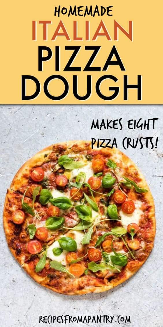 HOMEMADE ITALIAN PIZZA CRUST DOUGH