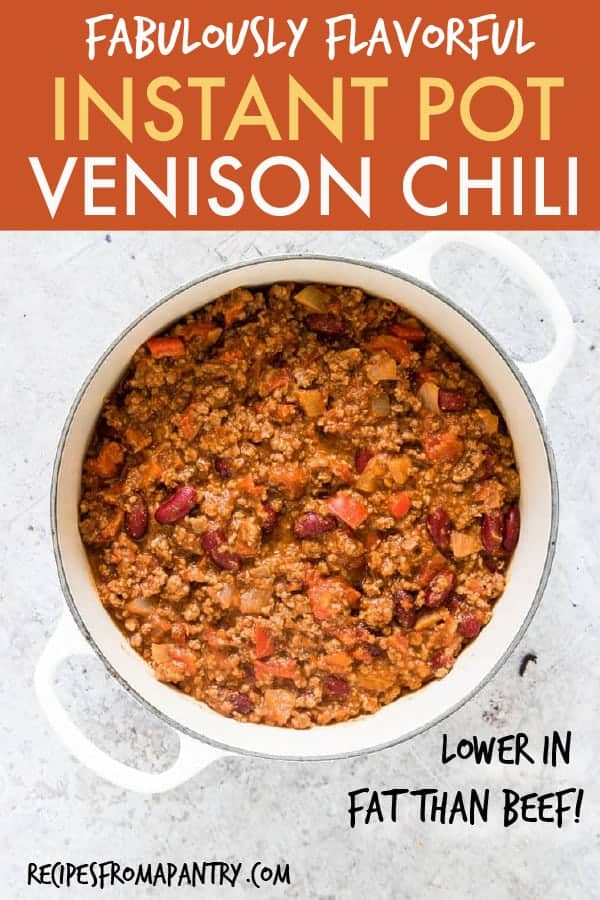 INSTANT POT VENISON CHILI
