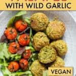 EASY WILD GARLIC FALAFEL