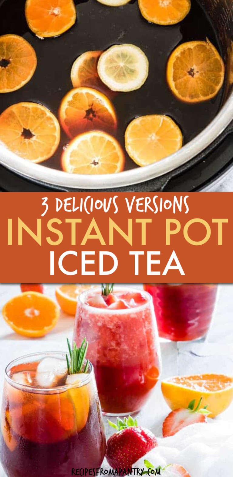 TWO PICTURES OF ICED TEA IN AN INSTANT POT AND IN A GLASS