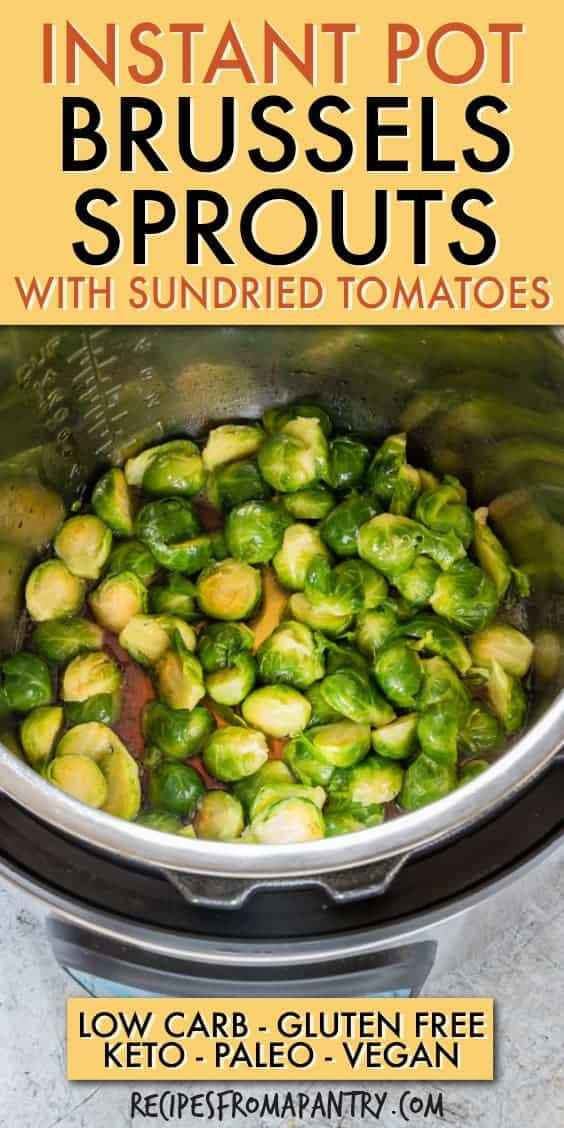 instant pot brussels sprouts with sun-dried tomatoes