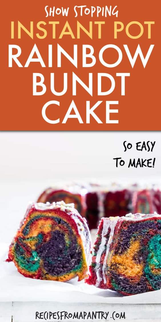 INSTANT POT RAINBOW BUNDT CAKE