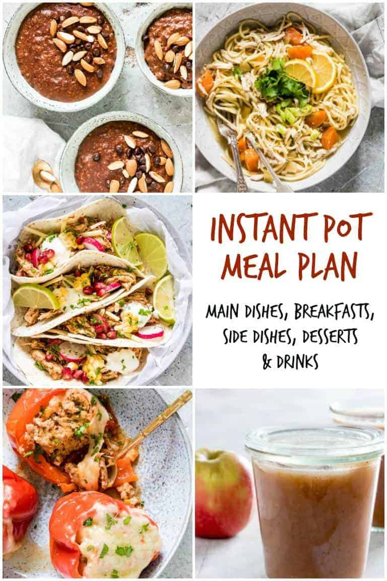collage of instant pot meal plan dishes including instant pot chicken noodle soup and stuffed peppers