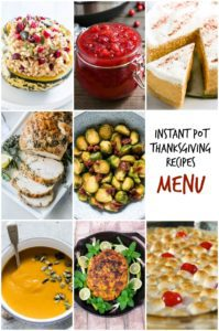 Image collage showing some of the dishes included in the Instant Pot Thanksgiving Recipes Menu