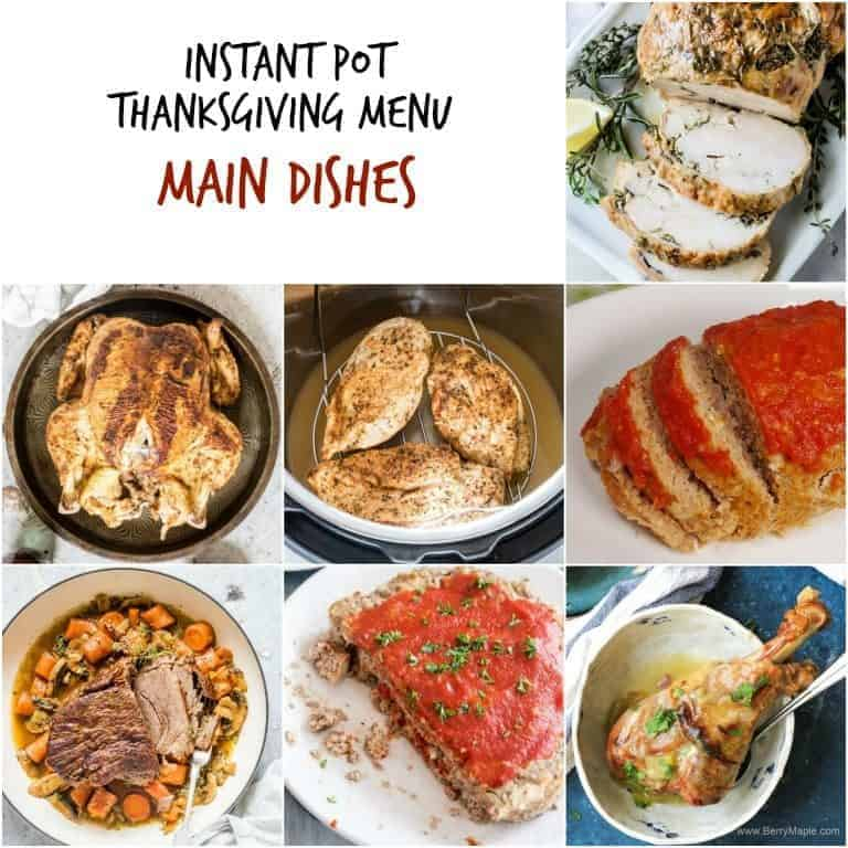 Image collage of the main dishes included in the Instant Pot Thanksgiving Recipes Menu