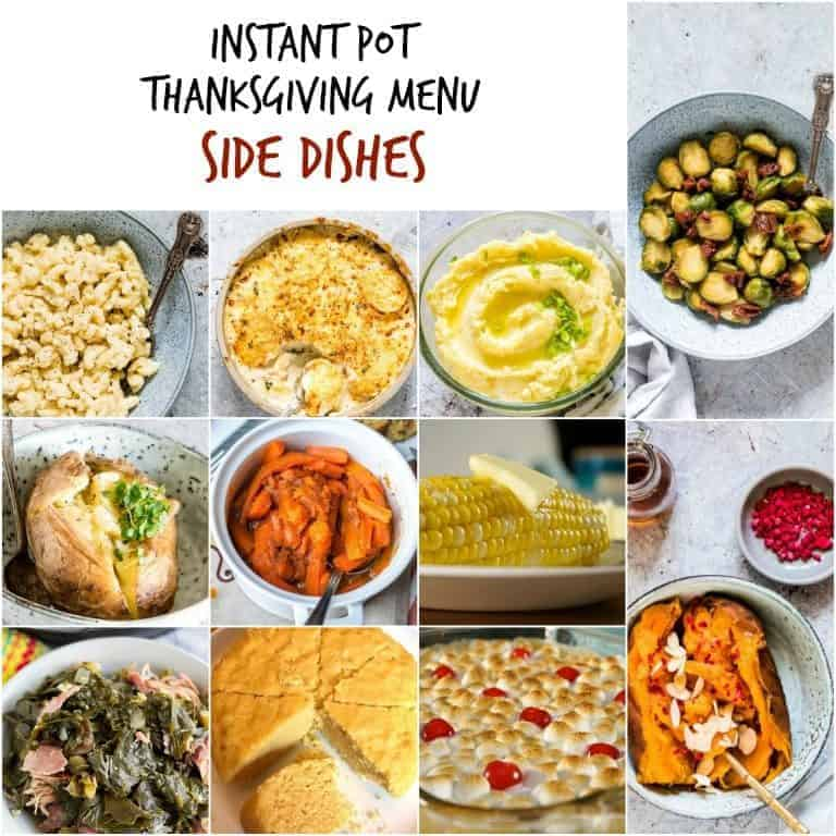 Image collage of the side dishes included in the Instant Pot Thanksgiving Recipes Menu