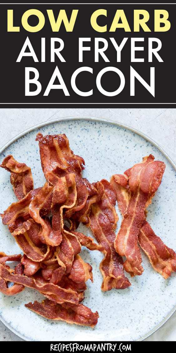 LOW CARB AIR FRYER BACON