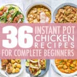 INSTANT POT CHICKEN RECIPES FOR BEGINNERS