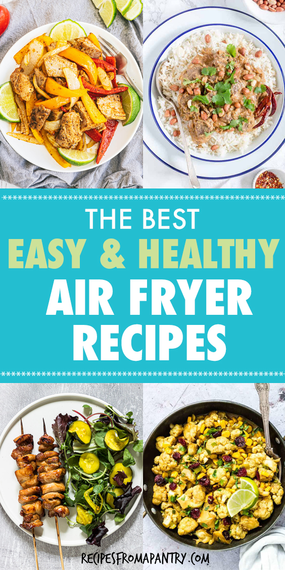 A COLLAGE OF PICTURES OF HEALTHY AIR FRYER DISHES