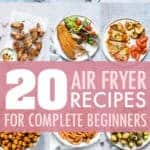 air fryer recipes for complete beginners