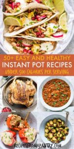 50+ easy and healthy instant pot recipes