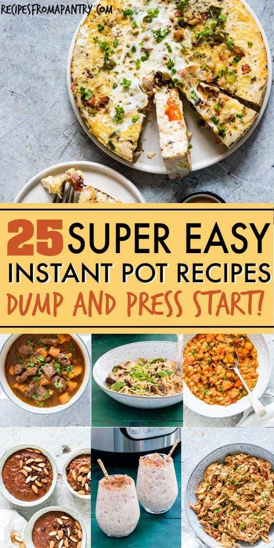 Instant Pot dump and start recipes