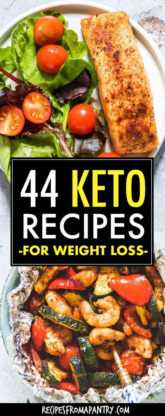 44 EASY KETO RECIPES FOR WEIGHT LOSS