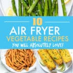 AIR FRYER VEGETABLE RECIPES FOR BEGINNERS
